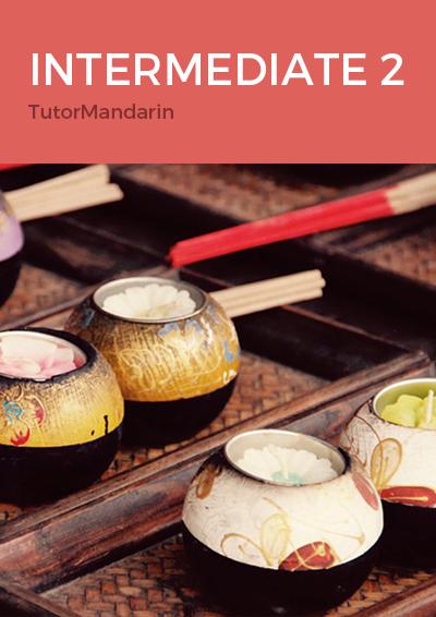 Learn Chinese Language in TutorMandarin Intermediate 2