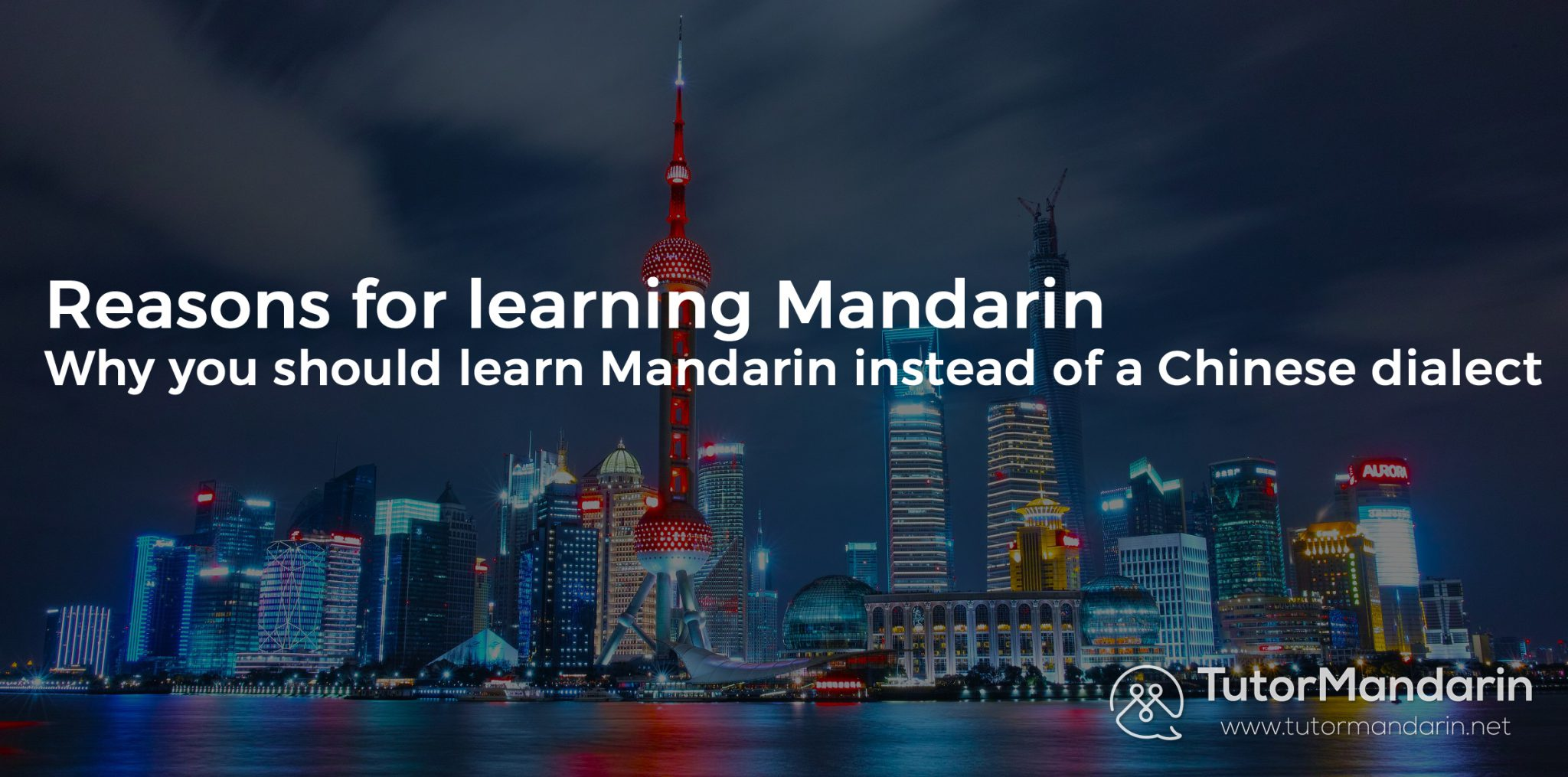 TutorMandarin - Reasons for learning Mandarin
