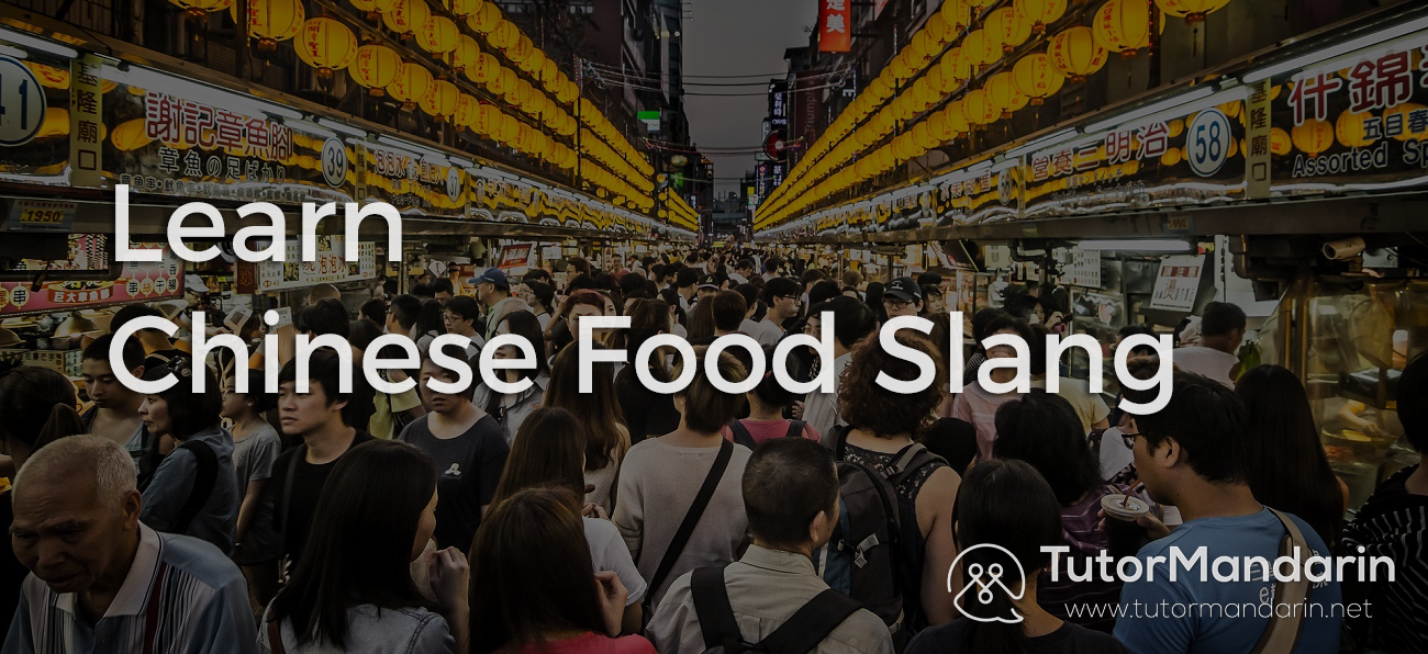 learn chinese food slang and more