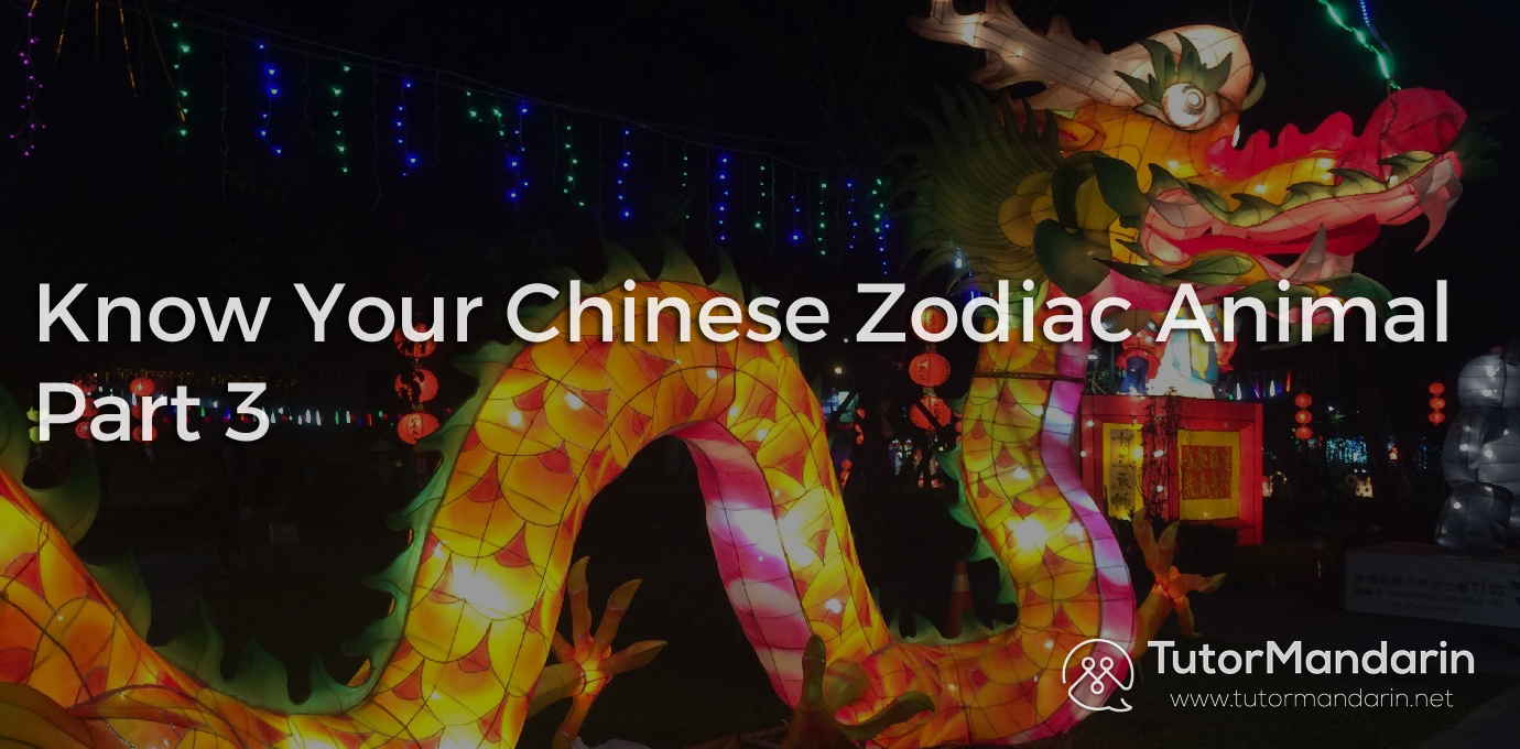 Understanding China - PART 03 - Know your Chinese Zodiac Animals - Blog