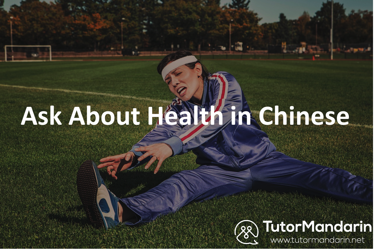 Ask about health 1-on-1 online chinese lessons