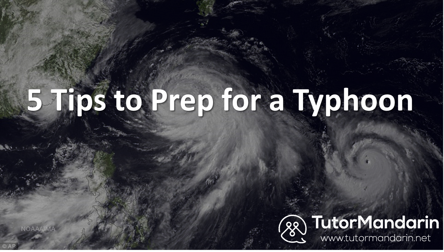 tips to prep for typhoon 1-on-1 online Chinese lessons