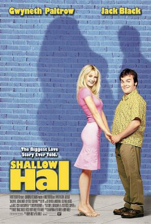 """Shallow Hal"" - Beauty lies in the lover's eyes"