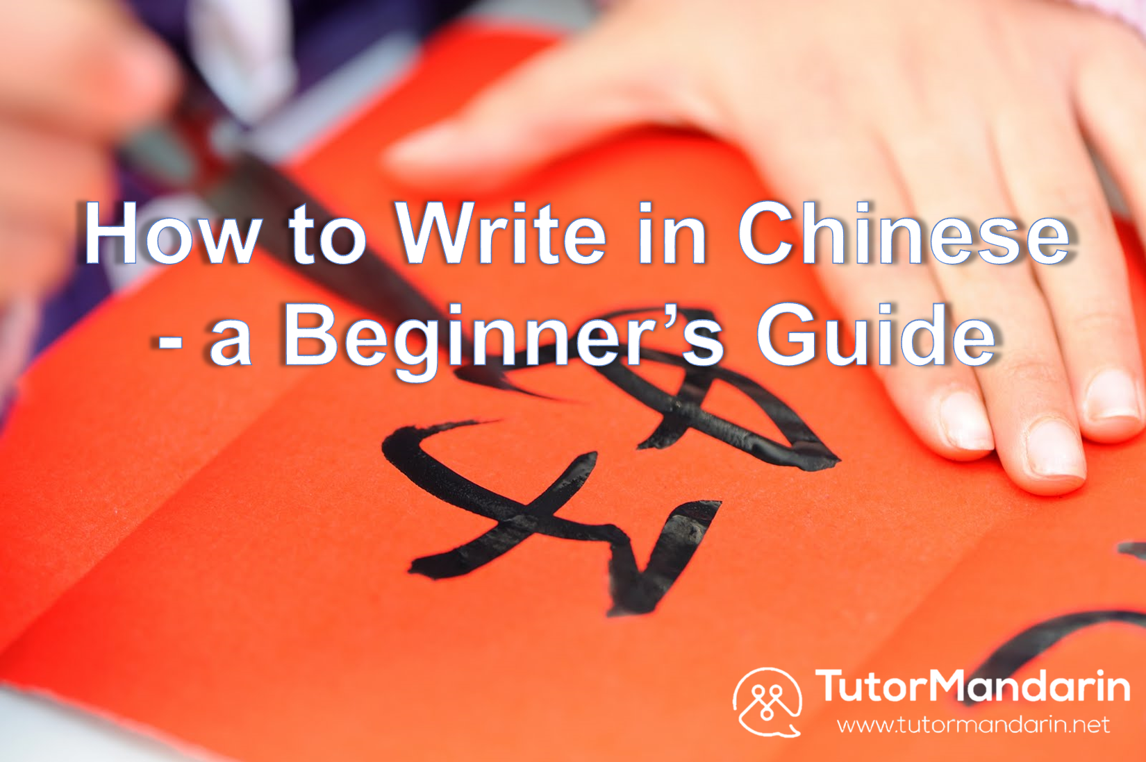 how to write chinese How to learn mandarin chinese mandarin chinese is quite a complex language to learn, especially for english speakers however, with commitment and daily.