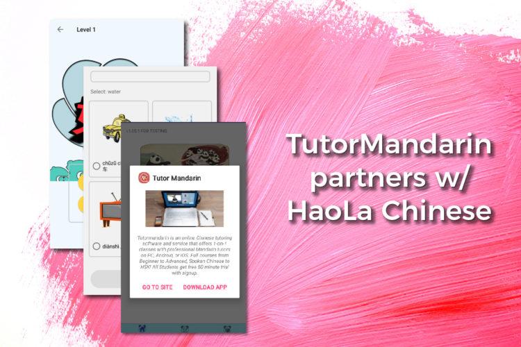 "Tutormandarin partners with new startup app ""HaoLa Chinese"""