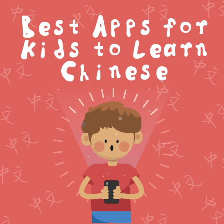Best Apps For Kids To Learn Chinese
