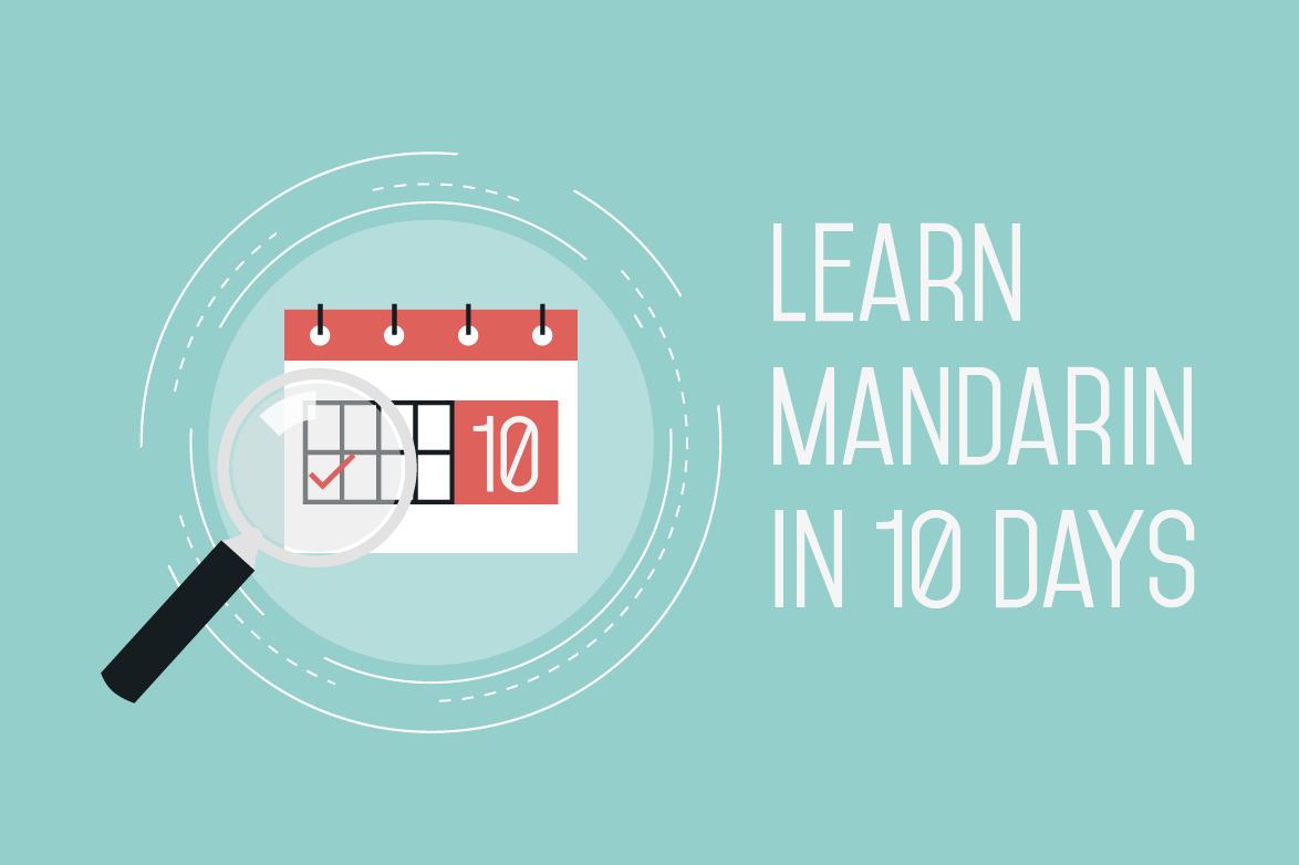 learn mandarin in 10 days