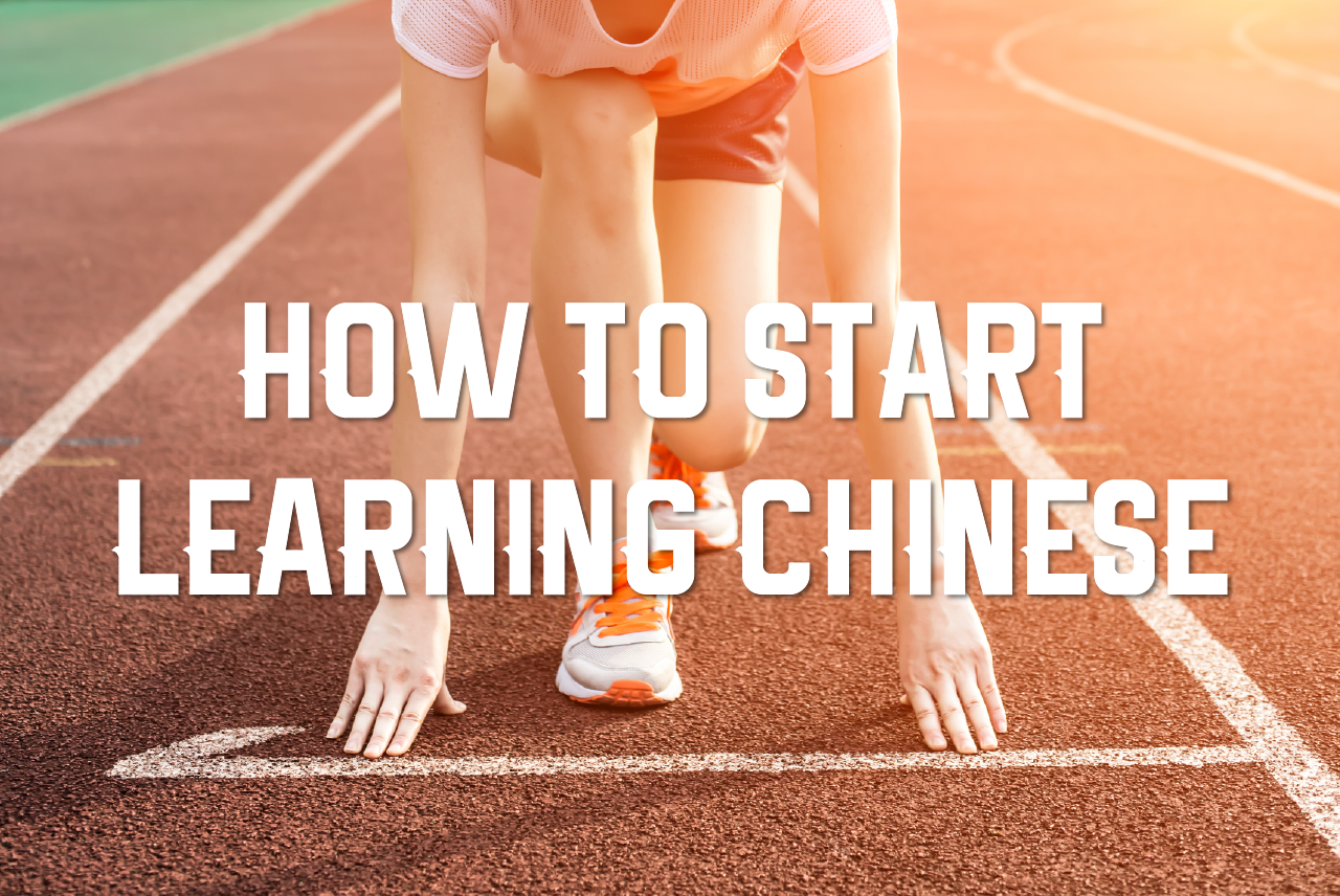 how to start learning chinese