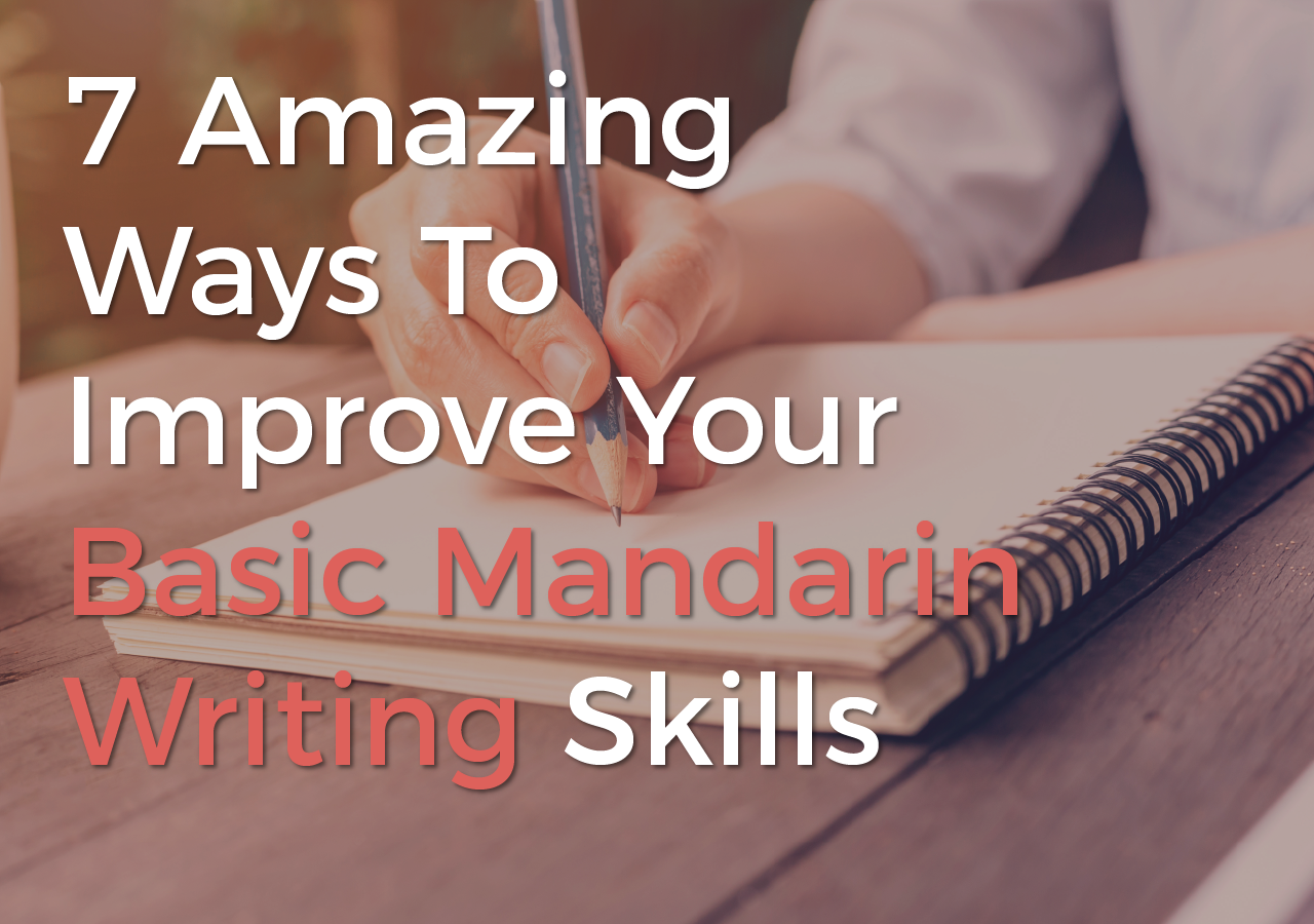 how to improve basic mandarin writing