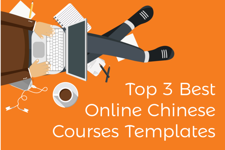 Top 3 Best Online Chinese Courses Template