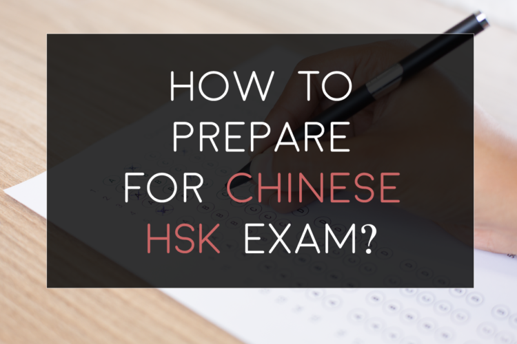 How to Prepare for Chinese HSK Exam?